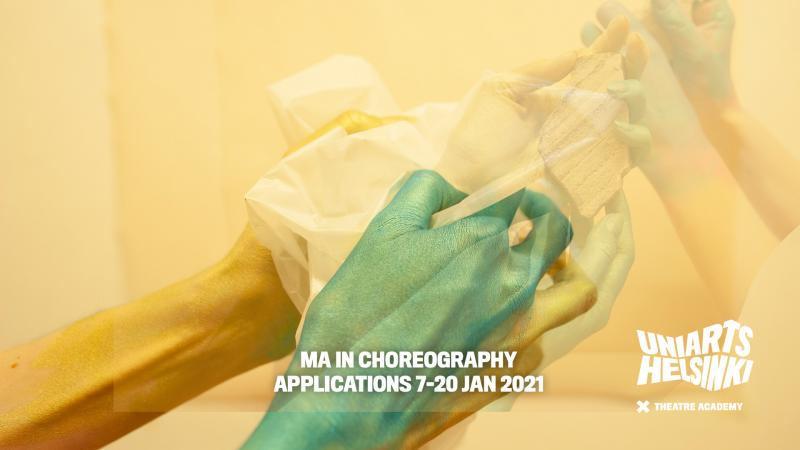 """Blue hands holding plastic paper and text saying """"MA in choreography, applications 7-20 jan 2021."""""""
