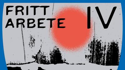Mustavalkoinen piirris, jossa iso punainen täplä ja teksti FRITT ARBETE IV