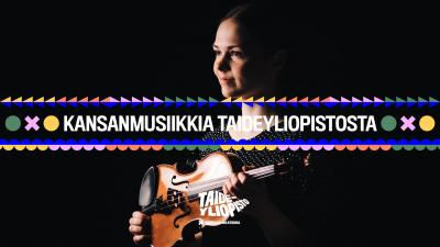 Jonna Lankinen hymyilee kuvassa. Hänellä on käsissään viulu ja tausta on musta. Hän katsoo viistosti vasemmalle. Kuvan päällä on kansanmusiikkia taideyliopistosta -grafiikkaa.
